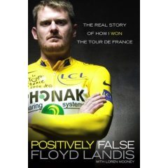 Positively False by Floyd Landis