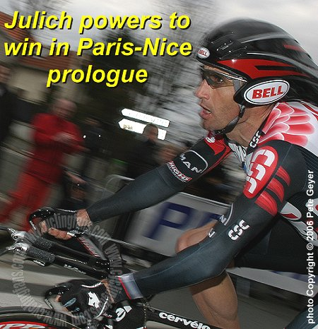 Bobby Julich (Team CSC) on his way to winning the 2006 Paris-Nice prologue