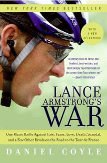 Lance Armstrong s War by Daniel Coyle