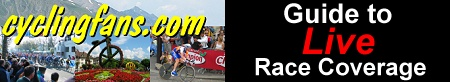Click to open cyclingfans.com LIVE Guide